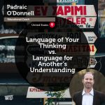Power Tool: Language of Your Thinking vs. Language for Another's Understanding