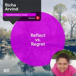 Power Tool: Reflect vs. Regret