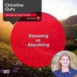 Power Tool: Knowing vs. Assuming