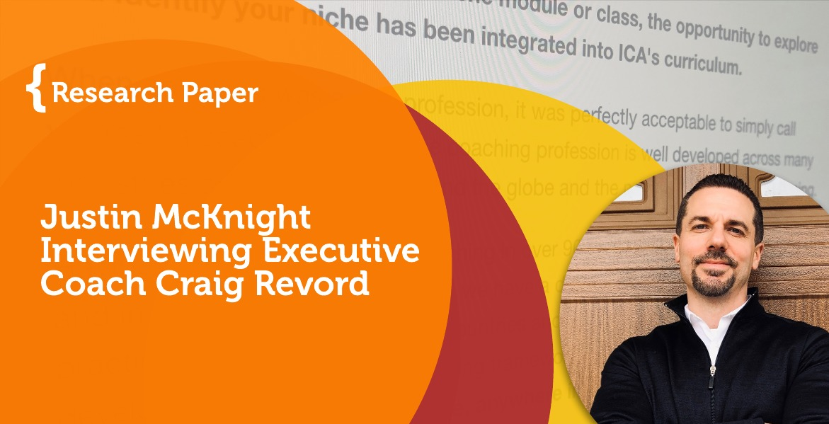Research Paper: Justin McKnight Interviewing Executive Coach Craig Revord