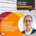 Coaching Case Study: Some Insights Gained from WORKPLACE COACHING Module And Other Sources + 2 Case Studies
