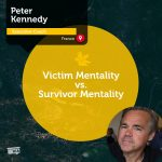 Power Tool: Victim Mentality vs. Survivor Mentality