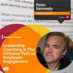 Research Paper: Leadership Coaching & The Virtuous Path to Employee Engagement