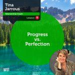 Power Tool: Progress vs. Perfection