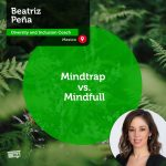 Power Tool: Mindtrap vs. Mindfull