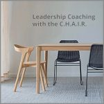 Coaching Model: Leadership Coaching with the C.H.A.I.R.