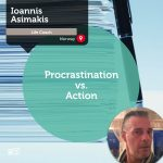 Power Tool: Procrastination vs. Action