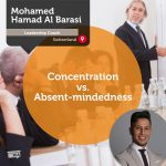Power Tool: Concentration vs. Absent-mindedness
