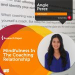 Research Paper: Mindfulness In The Coaching Relationship
