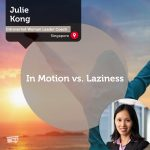 Power Tool: In Motion vs. Laziness