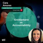 Power Tool: Entitlement vs. Accountability