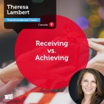 Power Tool: Receiving vs. Achieving