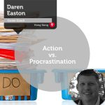 Power Tool: Action vs. Procrastination