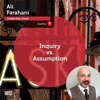 Ali Farahani Coaching Tool Inquiry vs Assumption