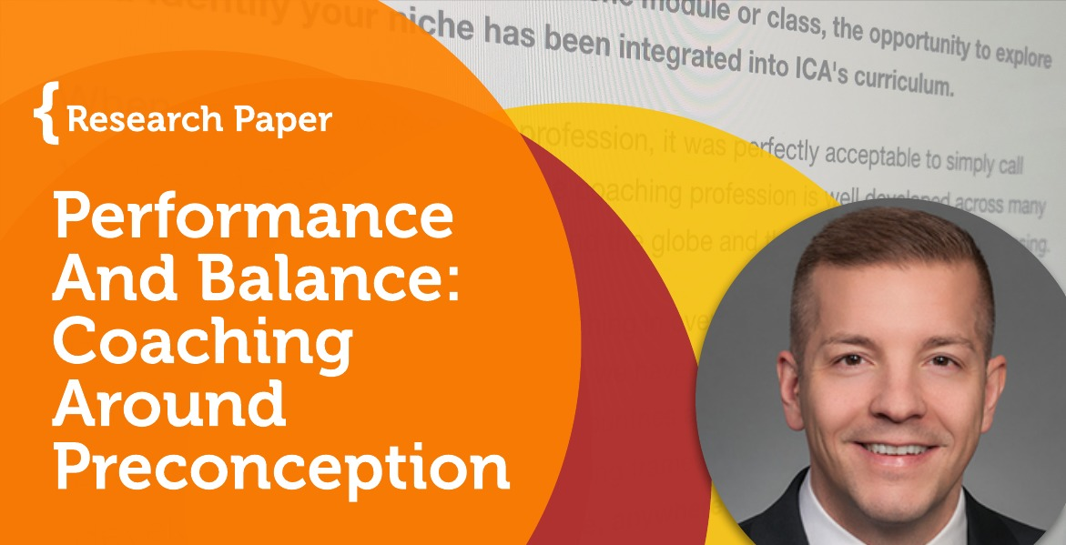 Research Paper: Performance And Balance: Coaching Around Preconception