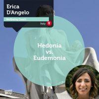 Erica D'Angelo Coaching Tool Hedonia vs eudemonia