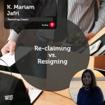 Power Tool: Re-claiming vs. Resigning