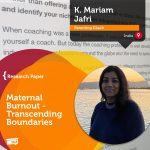 Research Paper: Maternal Burnout – Transcending Boundaries