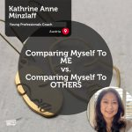 Power Tool: Comparing Myself To ME vs. Comparing Myself To OTHERS