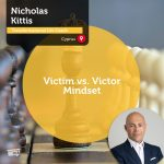 Power Tool: Victim vs. Victor Mindset