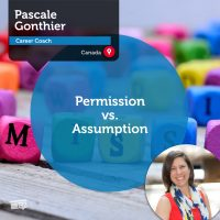 Pascale Gonthier Coaching Tool Permission vs Assumption
