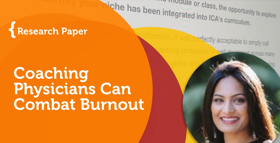 Research Paper: Coaching Physicians Can Combat Burnout