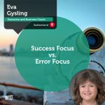 Power Tool: Success Focus vs. Error Focus