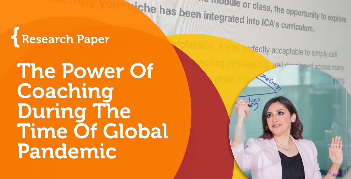 Research Paper: The Power Of Coaching During The Time Of Global Pandemic