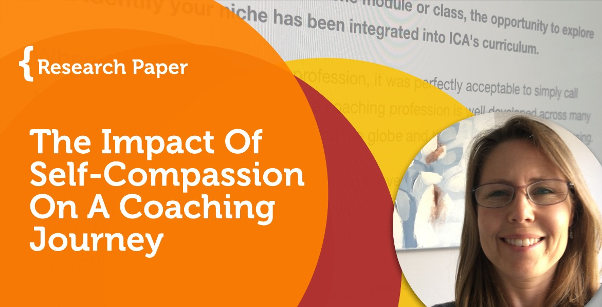 Research Paper: The Impact Of Self-Compassion On A Coaching Journey