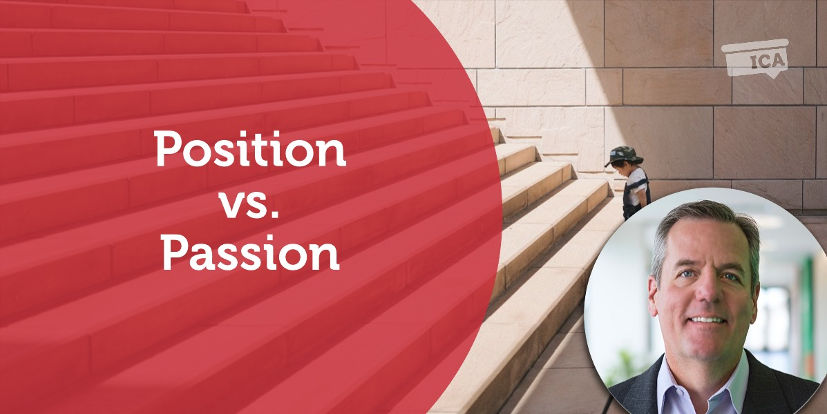 Power Tool: Position vs. Passion