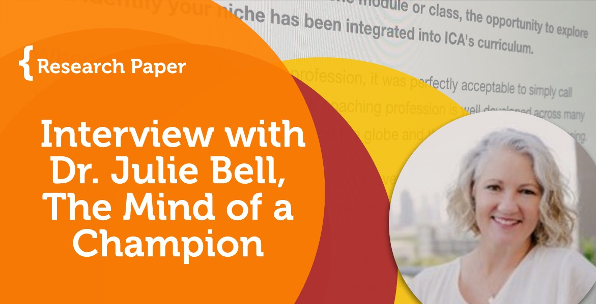 Research Paper: Interview with Dr. Julie Bell, The Mind of a Champion