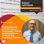 Research Paper: Psychometrics and the Use of Personality ProfileAssessments as Tools in the Coaching Process