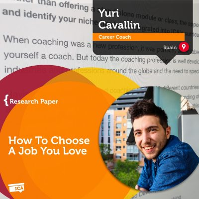 How to choose a job you love - coaching research paper by Yuri Cavallin