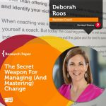 Research Paper: The Secret Weapon For Managing (And Mastering) Change