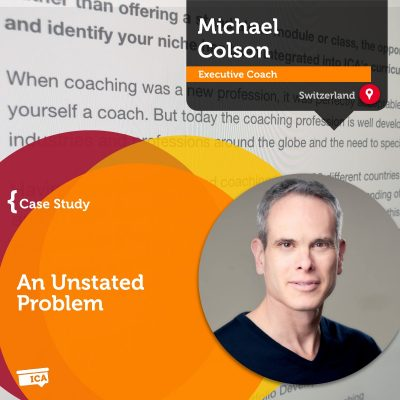 Michael Colson Coaching Case Study