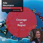 Power Tool: Courage vs. Regret