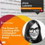 Research Paper: The Power Of Coaching With Compassion Unlock Personal Brand