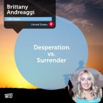 Power Tool: Desperation vs. Surrender