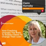 Research Paper: How Coaching Changes The Brain To Enable Clients To Change Their Lives