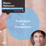 Power Tool: Frustration vs. Compassion