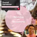 Power Tool: Surviving vs. Blossoming