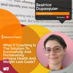 Research Paper: What If Coaching Is The Solution To Successfully And Permanently AchievevHealth And Weight Loss Goals?