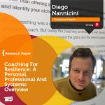 Research Paper: Coaching For Resilience: A Personal, Professional And Systemic Overview