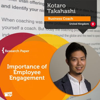 Importance of Employee Engagement Kotaro Takahashi_Coaching_Research_Paper