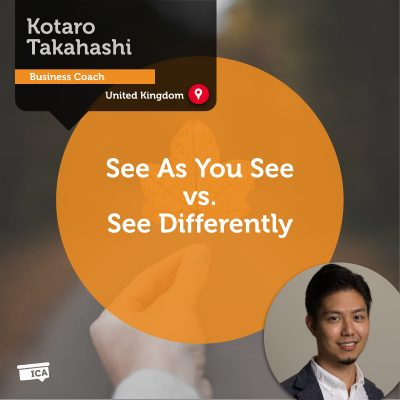 See As You See vs. See Differently Kotaro Takahashi_Coaching_Tool