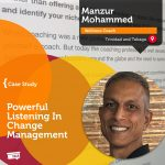 Coaching Case Study: Powerful Listening In Change Management
