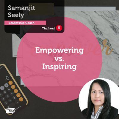 Empowering vs. Inspiring Samanjit Seely_Coaching_Tool