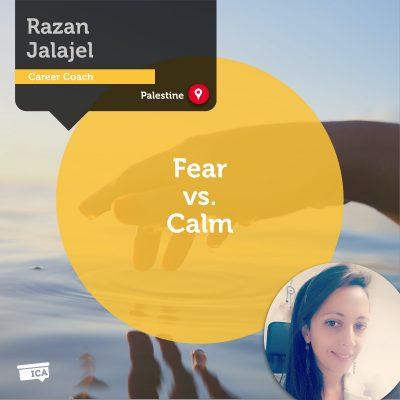 Fear vs. Calm Razan Jalajel_Coaching_Tool