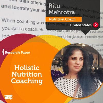 Holistic Nutrition Coaching Ritu Mehrotra_Coaching_Research_Paper
