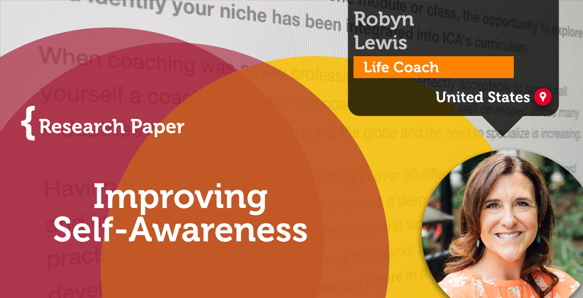 Improving Self-Awareness Robyn Lewis_Coaching_Research_Paper